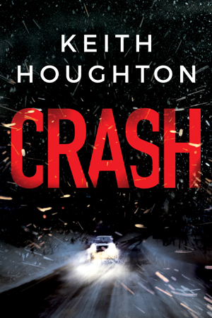 CRASH by Keith Houghton - Amazon Publishing - Thomas & Mercer